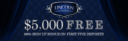 Lincoln Casino - $5000 Free On Your First Five Deposits